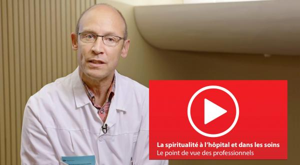 La spiritualité à l'hôpital et dans les soins
