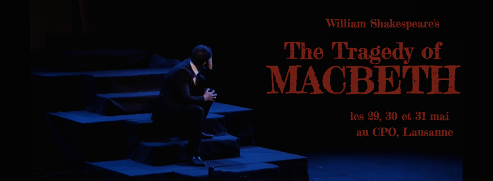 The Tragedy of Macbeth at CPO Lausanne